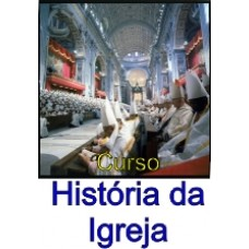 Curso de História da Igreja I