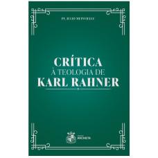 Crítica à teologia de Karl Rahner