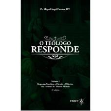 O Teólogo responde