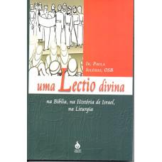 Uma Lectio Divina na Bíblia, na História de Israel, na Liturgia