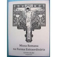 SEBO / PONTA DE ESTOQUE: Livreto do fiel: Missa Romana na forma extraordinária - Português/Latim - 2ª edição com cantos